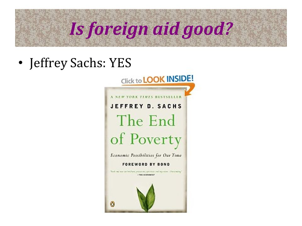 Is foreign aid good Jeffrey Sachs: YES