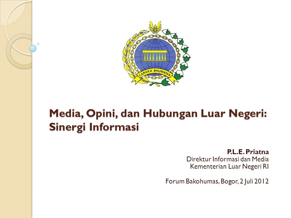Media, Opini, dan Hubungan Luar Negeri: Sinergi Informasi