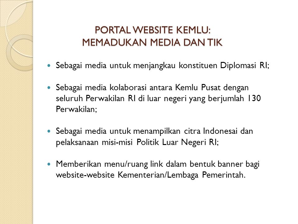 PORTAL WEBSITE KEMLU: MEMADUKAN MEDIA DAN TIK