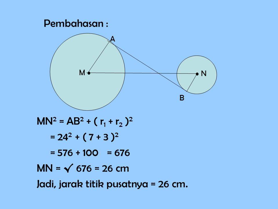 Jadi, jarak titik pusatnya = 26 cm.