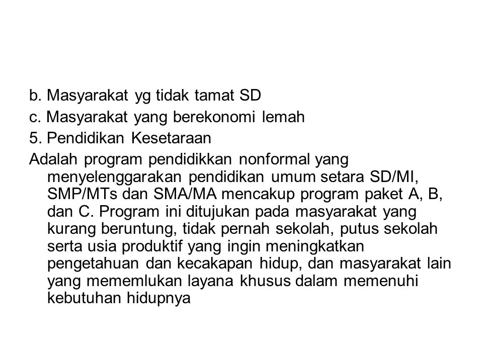 b. Masyarakat yg tidak tamat SD