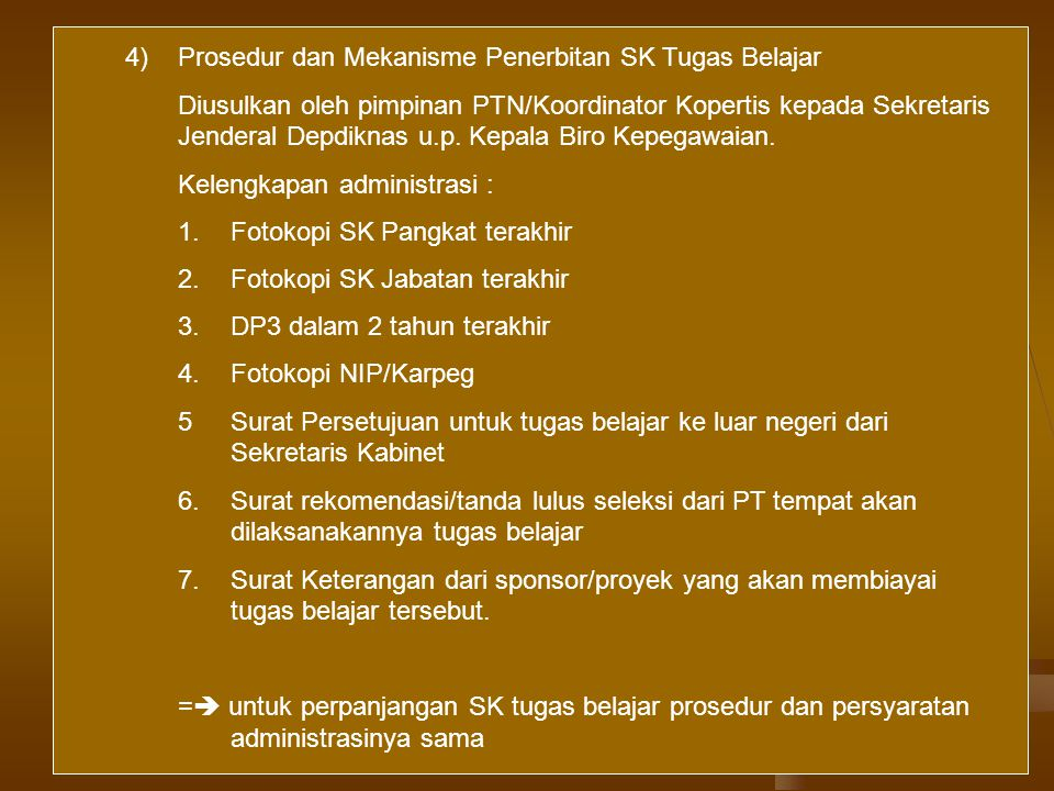 4) Prosedur dan Mekanisme Penerbitan SK Tugas Belajar