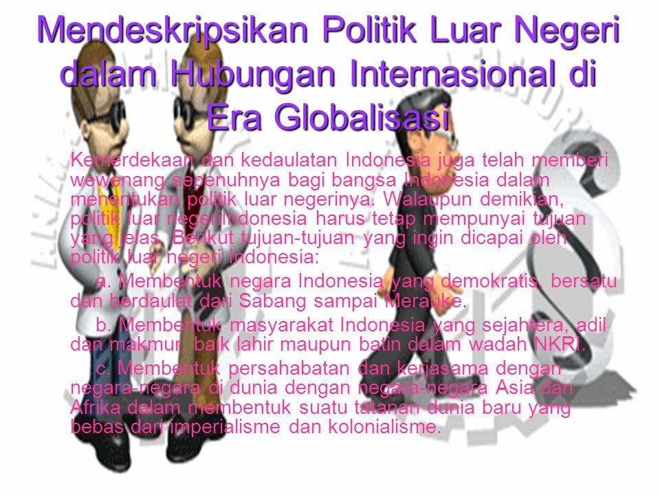 Mendeskripsikan Politik Luar Negeri dalam Hubungan Internasional di Era Globalisasi