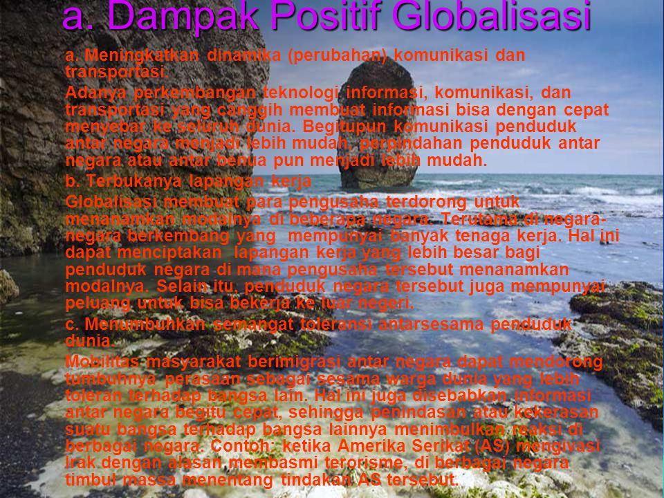 a. Dampak Positif Globalisasi
