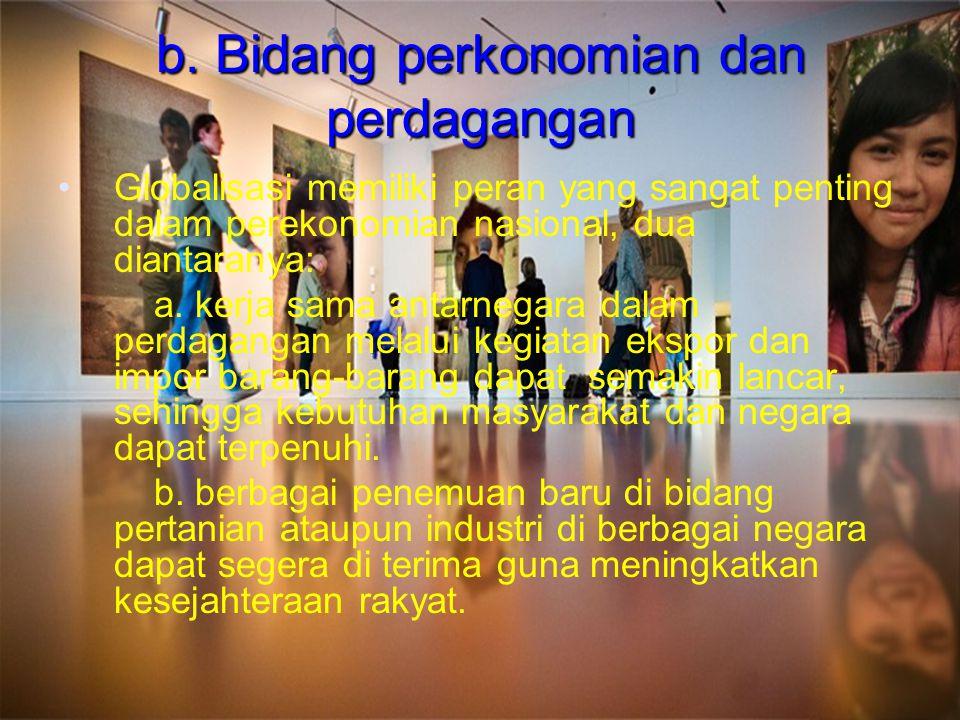 b. Bidang perkonomian dan perdagangan