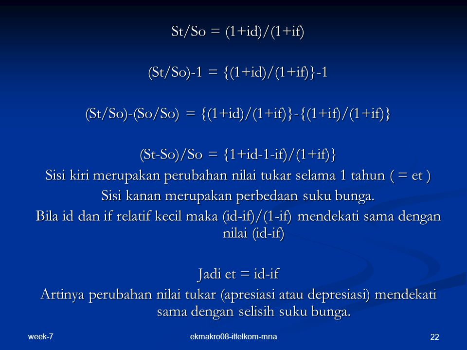 (St/So)-1 = {(1+id)/(1+if)}-1