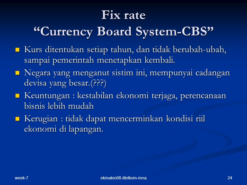 Fix rate Currency Board System-CBS