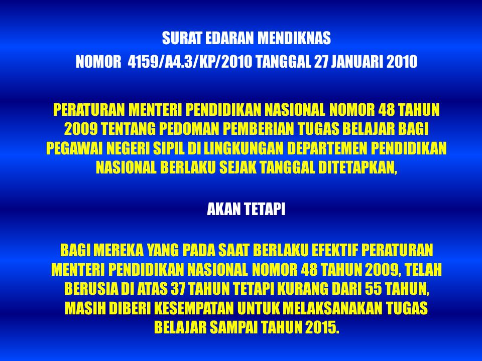 SURAT EDARAN MENDIKNAS NOMOR 4159/A4.3/KP/2010 TANGGAL 27 JANUARI 2010