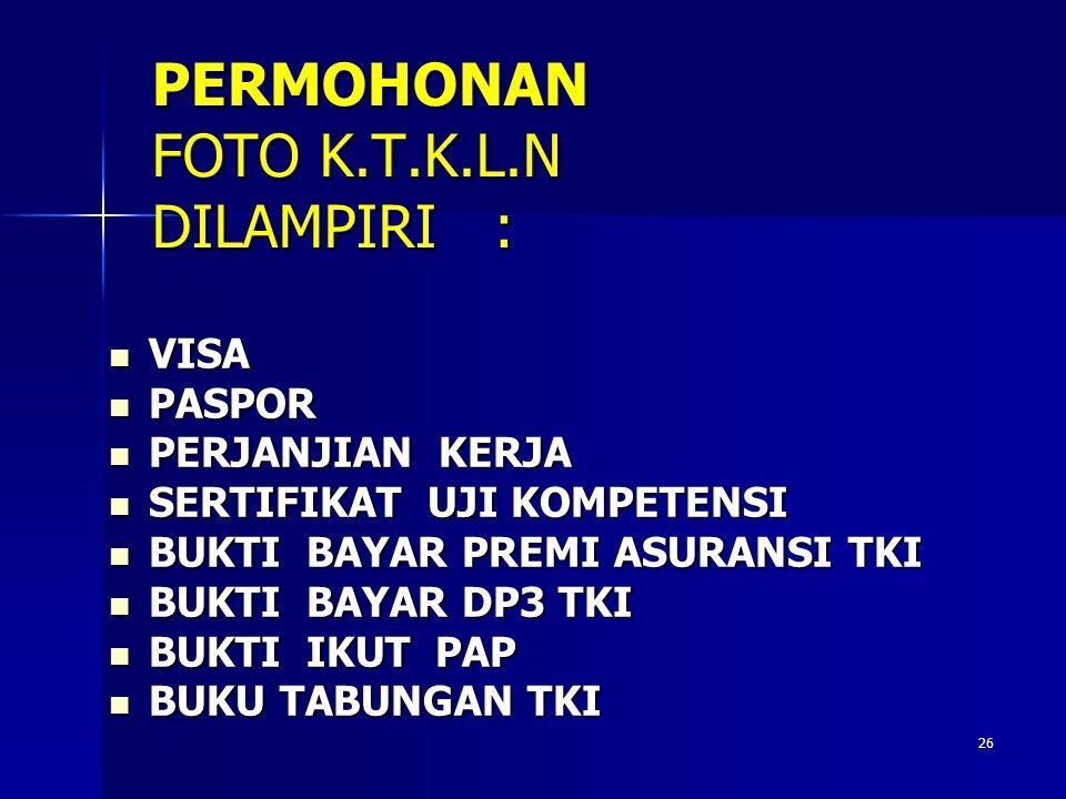 PERMOHONAN FOTO K.T.K.L.N DILAMPIRI :