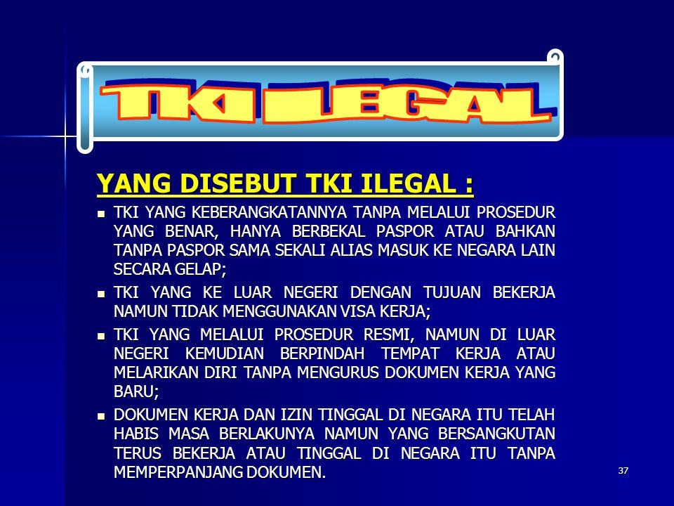 TKI ILEGAL YANG DISEBUT TKI ILEGAL :