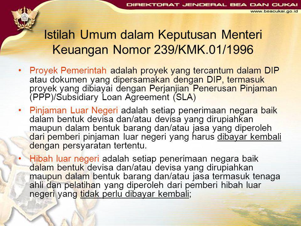 Istilah Umum dalam Keputusan Menteri Keuangan Nomor 239/KMK.01/1996