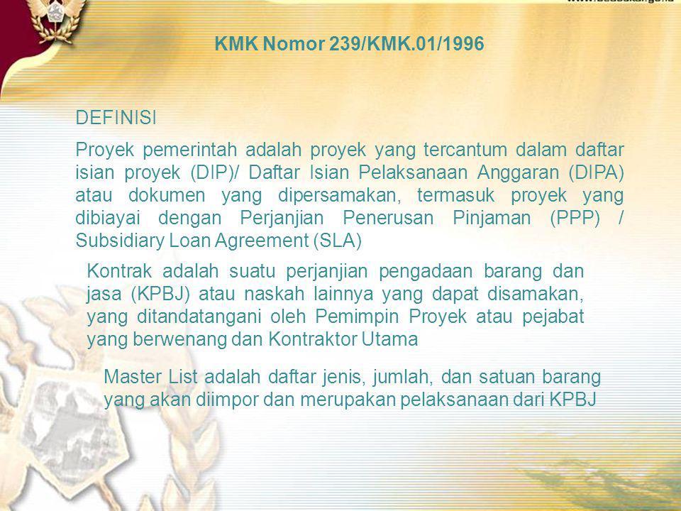 KMK Nomor 239/KMK.01/1996 DEFINISI.