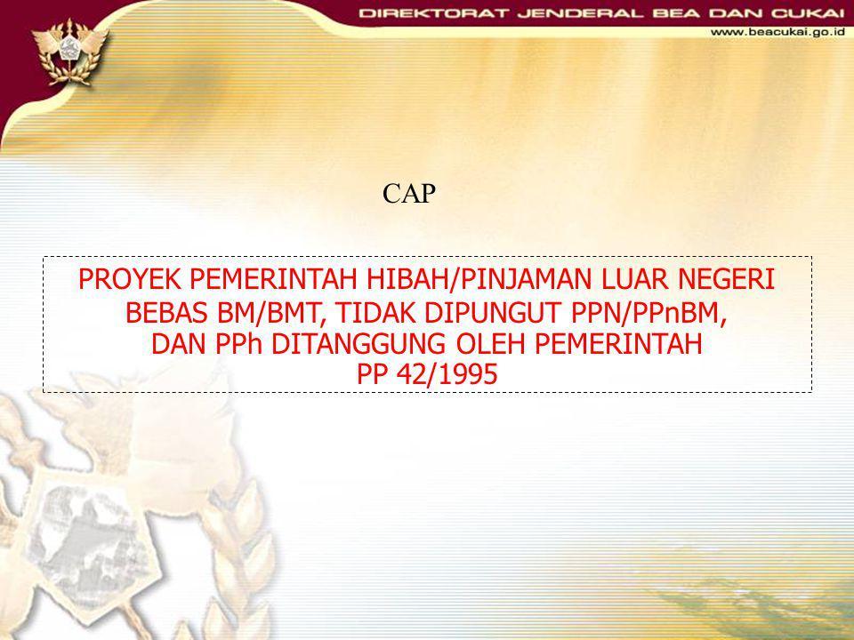 PROYEK PEMERINTAH HIBAH/PINJAMAN LUAR NEGERI