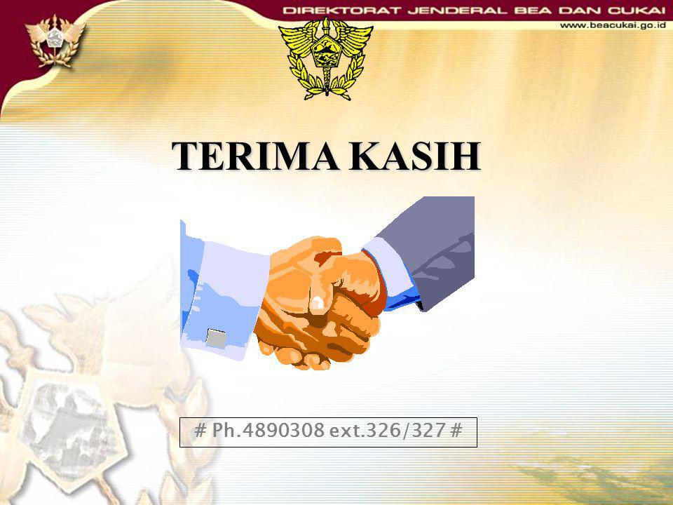 TERIMA KASIH # Ph.4890308 ext.326/327 #
