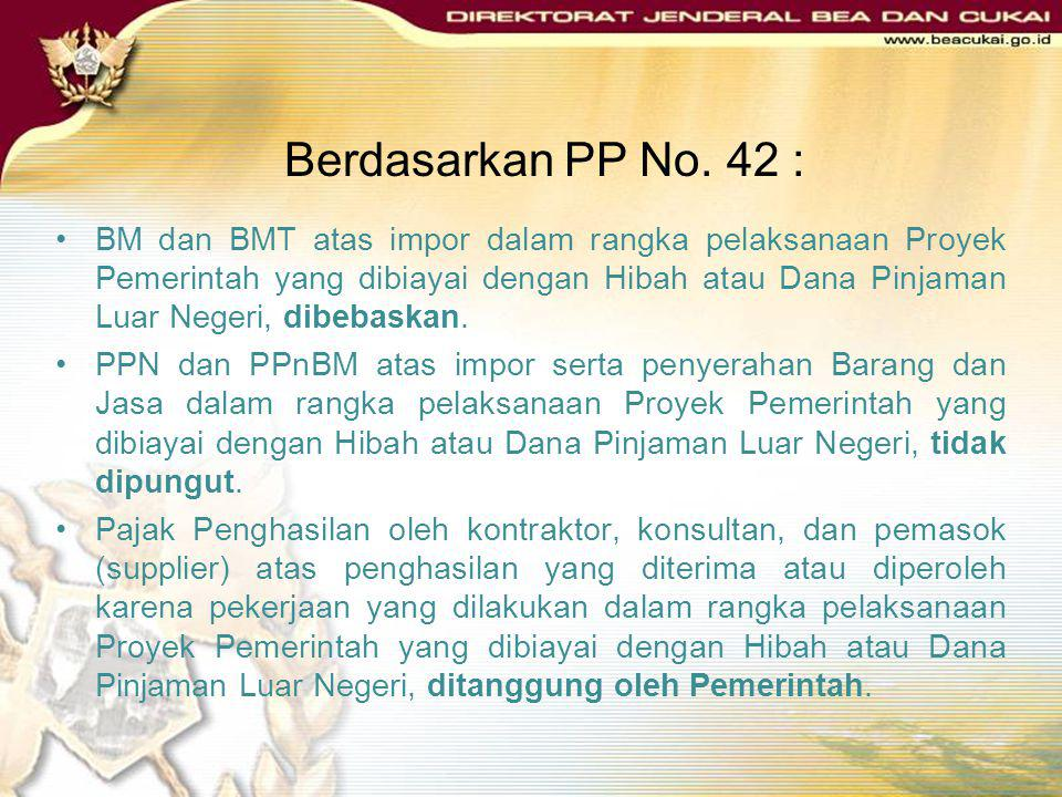 Berdasarkan PP No. 42 :