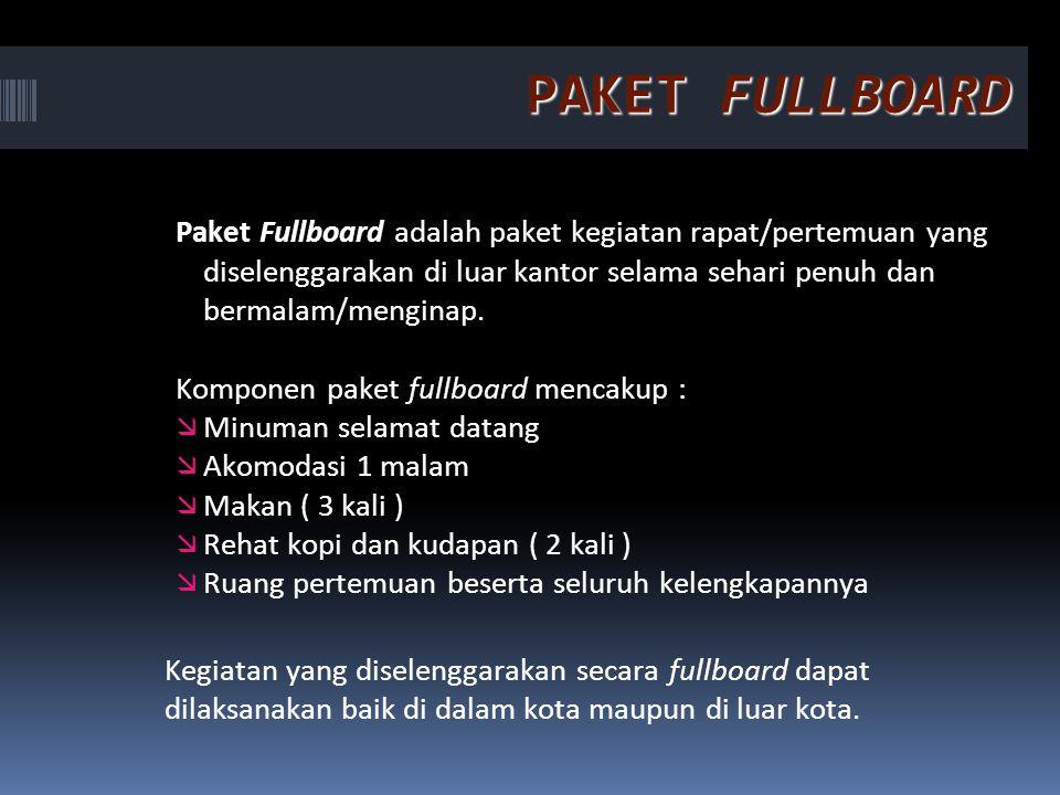 PAKET FULLBOARD