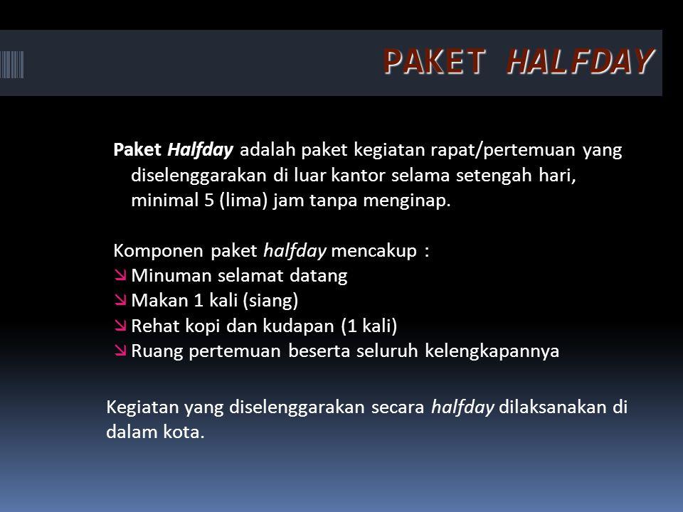 PAKET HALFDAY