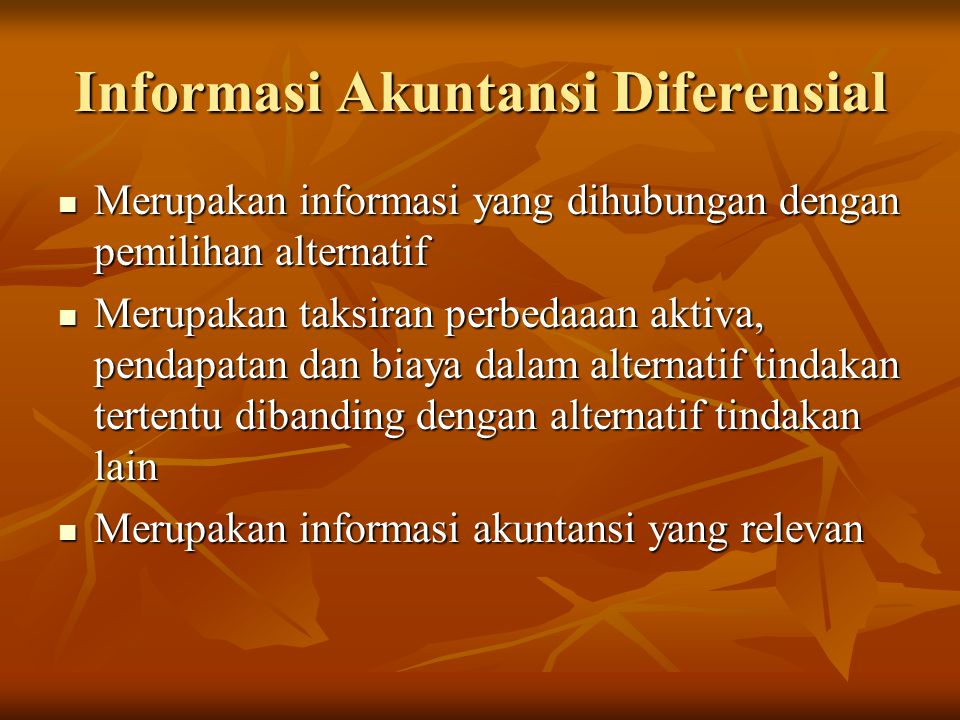 Informasi Akuntansi Diferensial