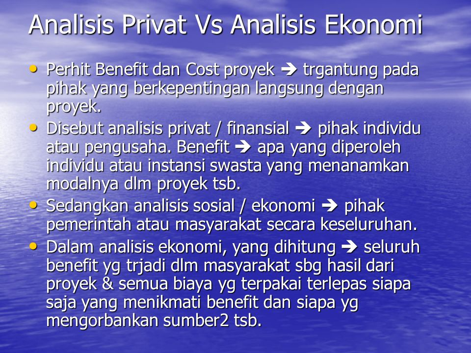 Analisis Privat Vs Analisis Ekonomi