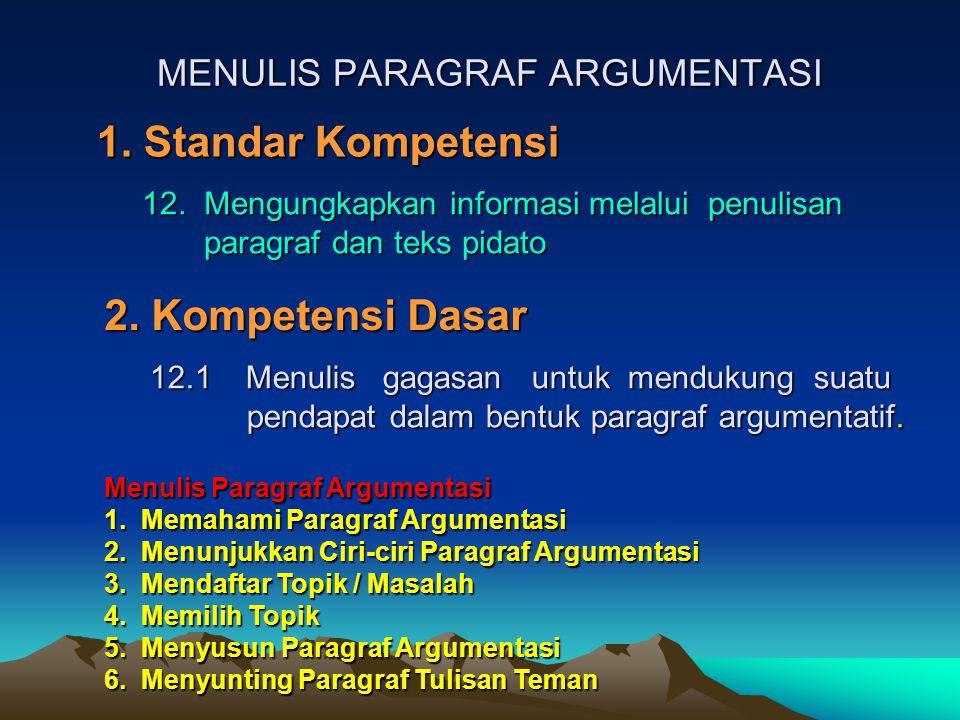 MENULIS PARAGRAF ARGUMENTASI