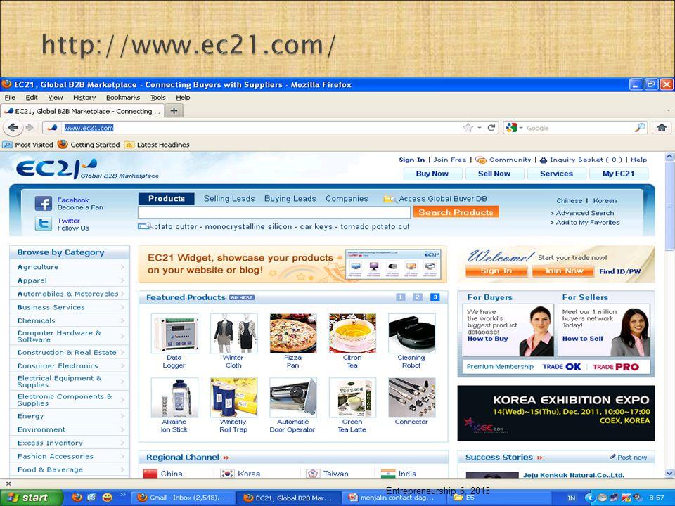 http://www.ec21.com/ Entrepreneurship 6, 2013