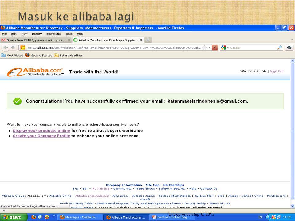 Masuk ke alibaba lagi Entrepreneurship 6, 2013