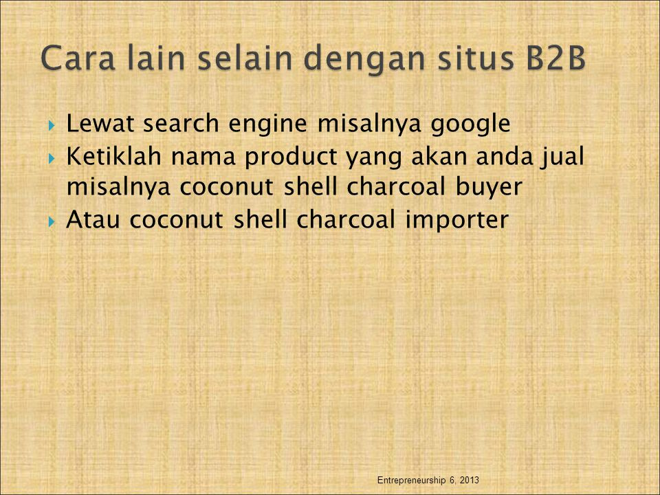 Cara lain selain dengan situs B2B