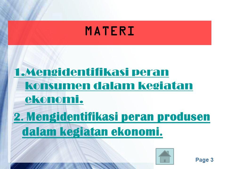 MATERI 1.Mengidentifikasi peran konsumen dalam kegiatan ekonomi.
