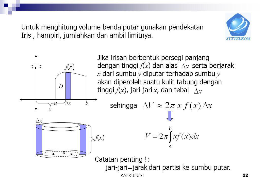 Untuk menghitung volume benda putar gunakan pendekatan