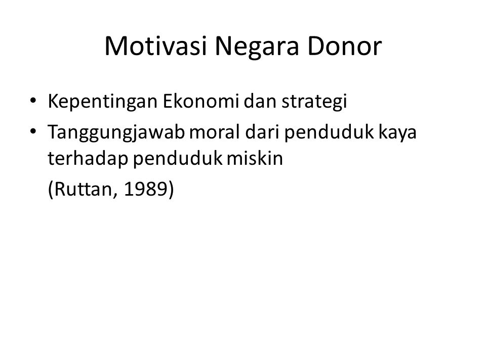 Motivasi Negara Donor Kepentingan Ekonomi dan strategi