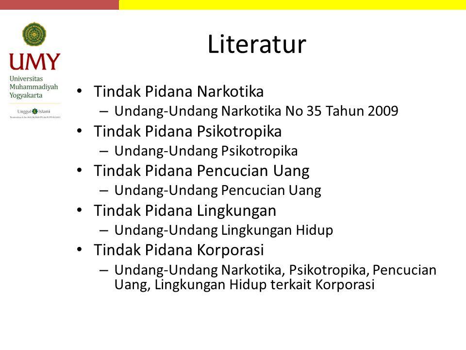 Literatur Tindak Pidana Narkotika Tindak Pidana Psikotropika