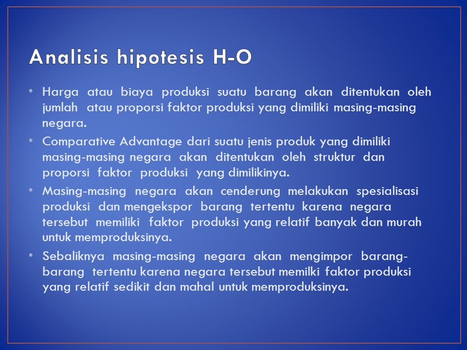 Analisis hipotesis H-O
