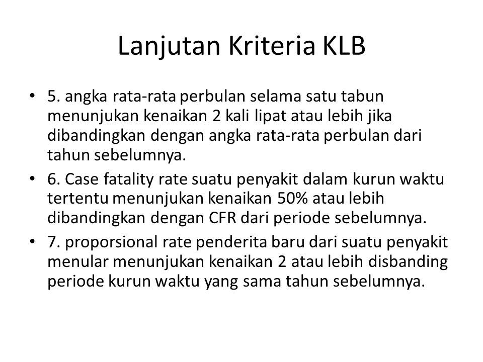 Lanjutan Kriteria KLB