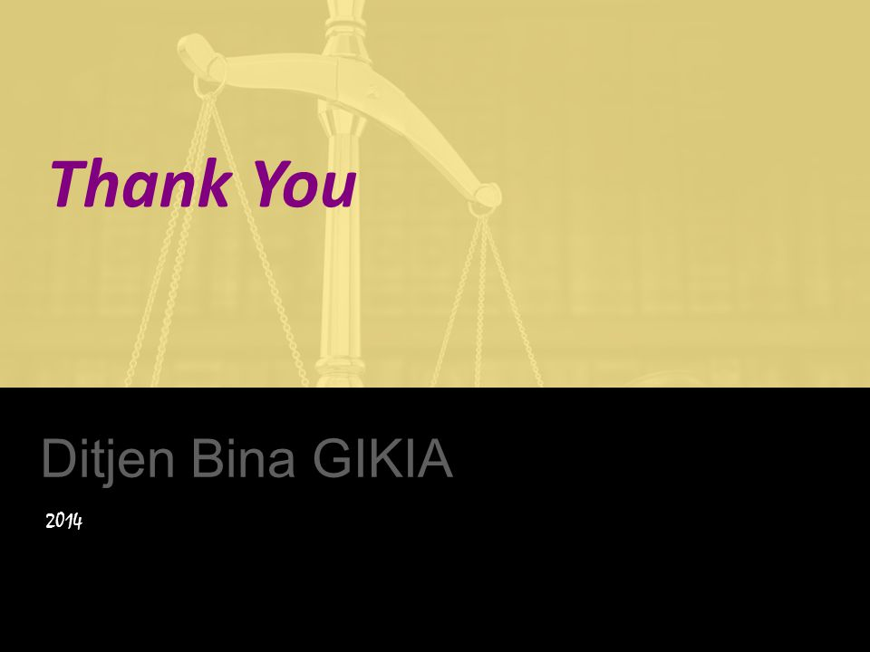 Thank You Ditjen Bina GIKIA 2014