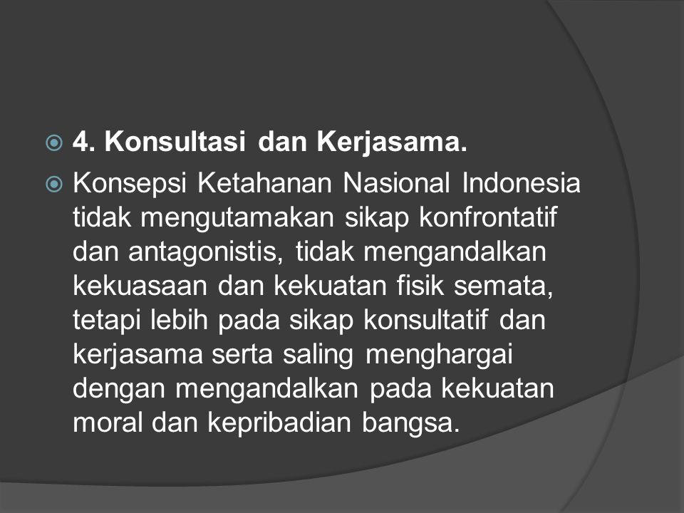 4. Konsultasi dan Kerjasama.