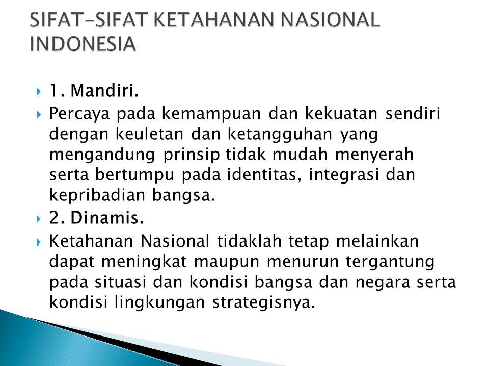 SIFAT-SIFAT KETAHANAN NASIONAL INDONESIA