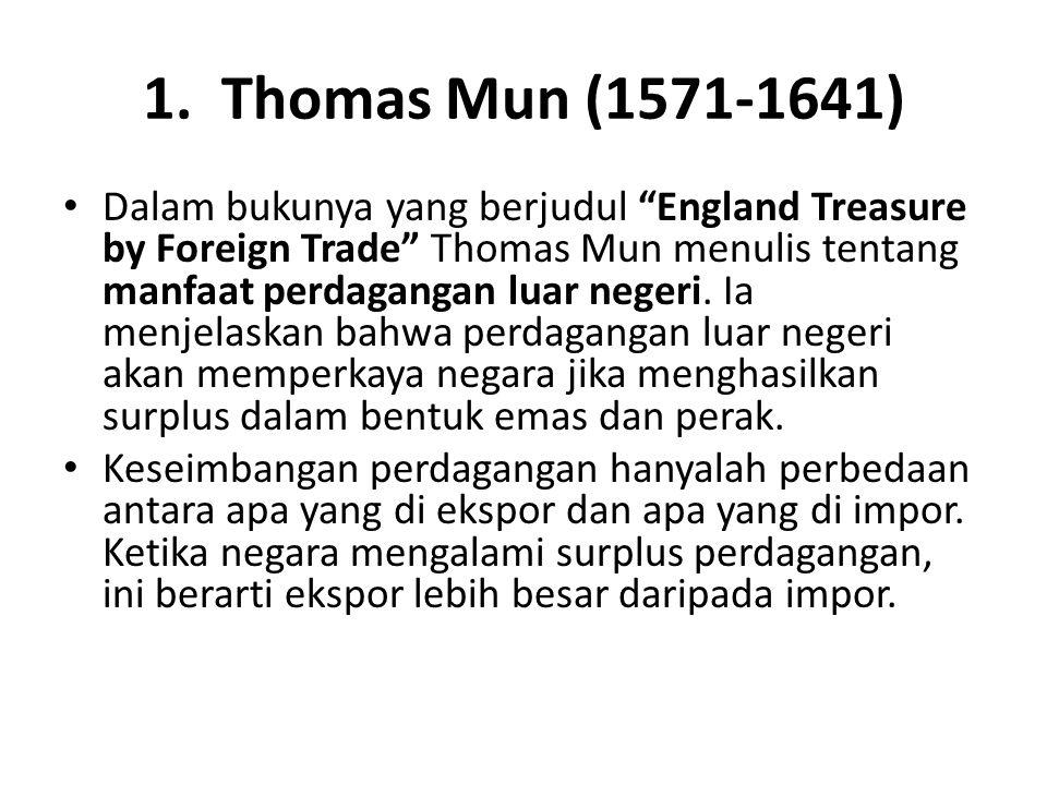 1. Thomas Mun (1571-1641)