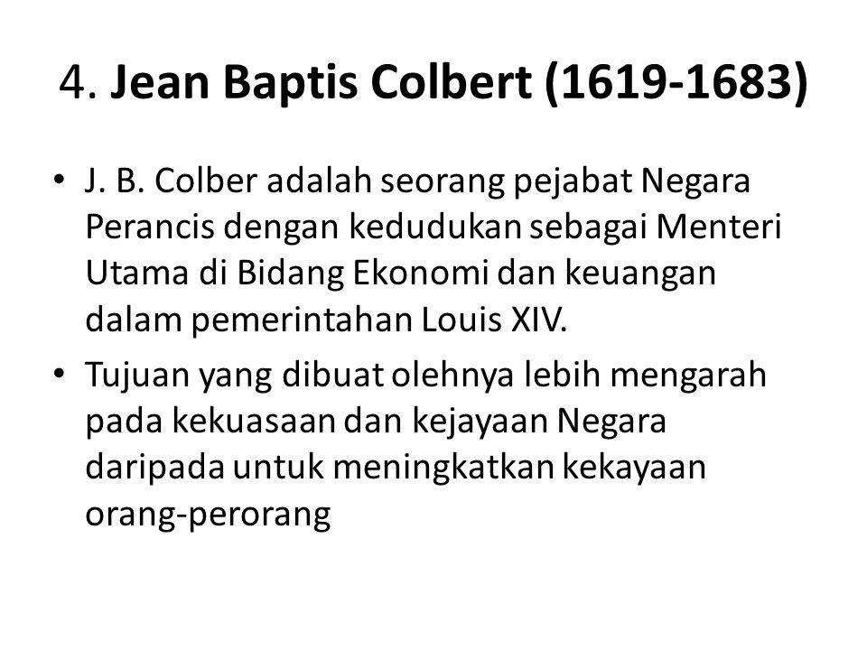4. Jean Baptis Colbert (1619-1683)