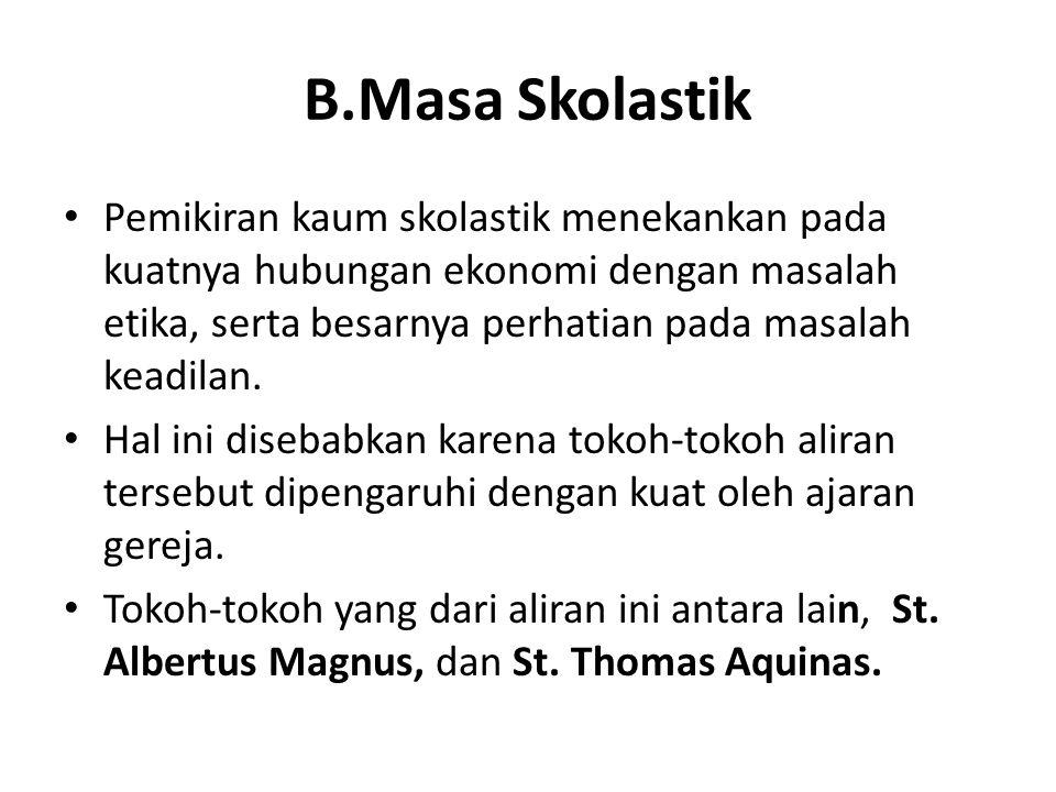 B.Masa Skolastik