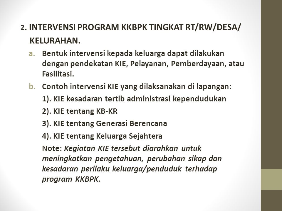 2. INTERVENSI PROGRAM KKBPK TINGKAT RT/RW/DESA/