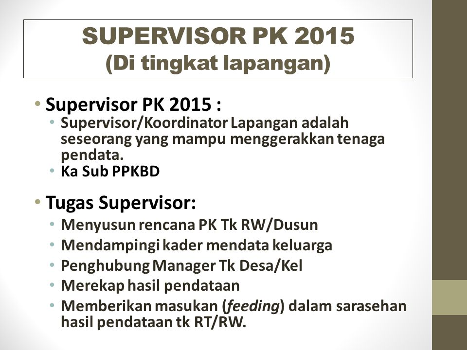 SUPERVISOR PK 2015 (Di tingkat lapangan)
