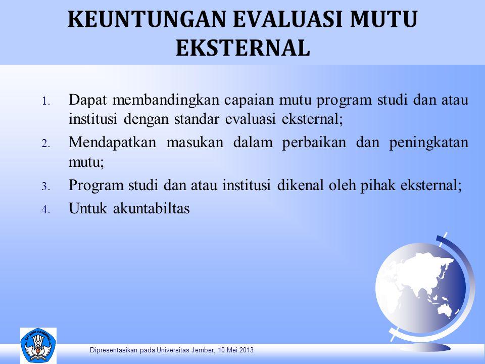 KEUNTUNGAN EVALUASI MUTU EKSTERNAL