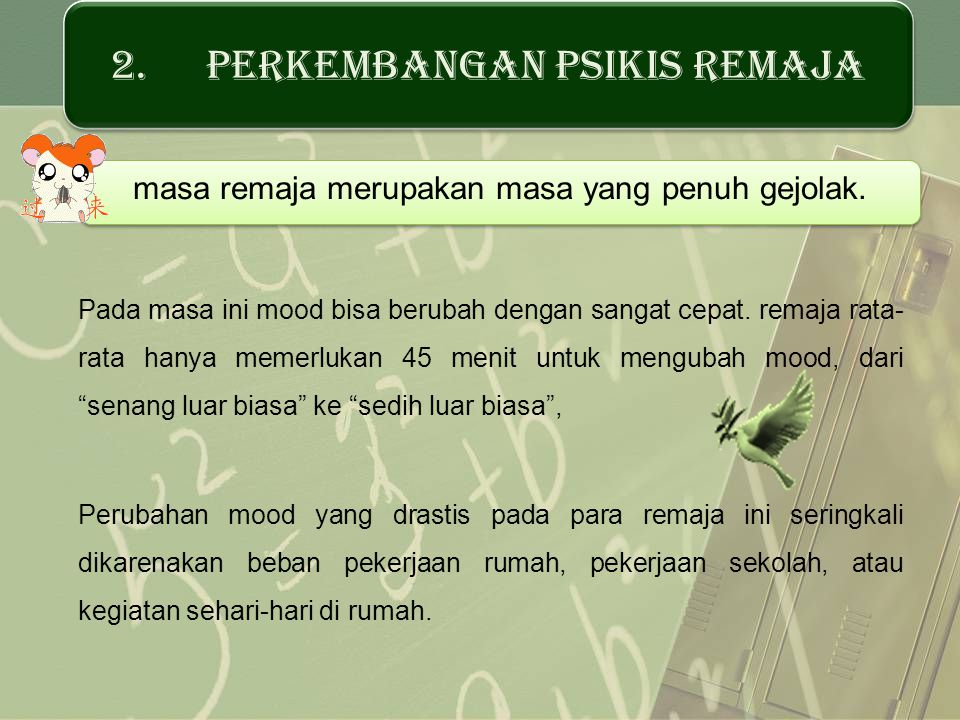 2. PERKEMBANGAN PSIKIS REMAJA
