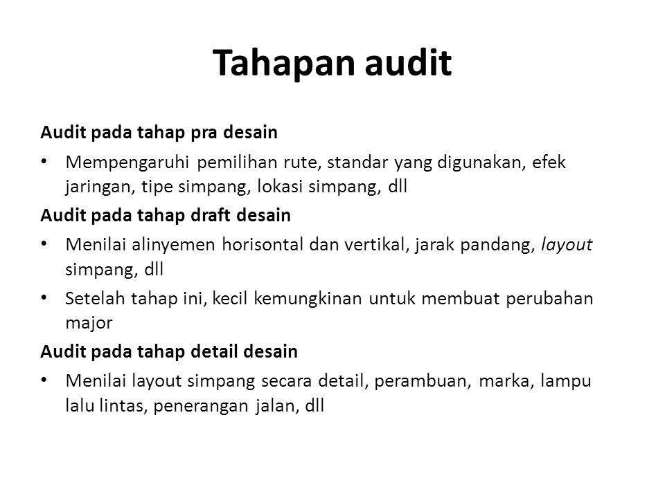 Tahapan audit Audit pada tahap pra desain