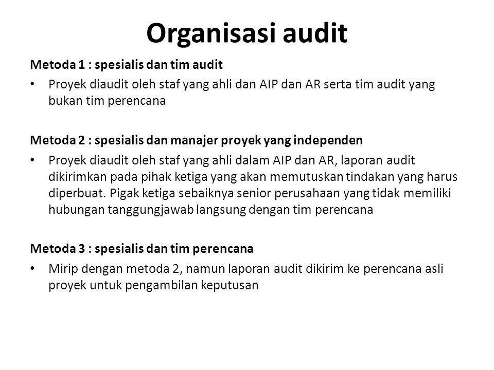 Organisasi audit Metoda 1 : spesialis dan tim audit