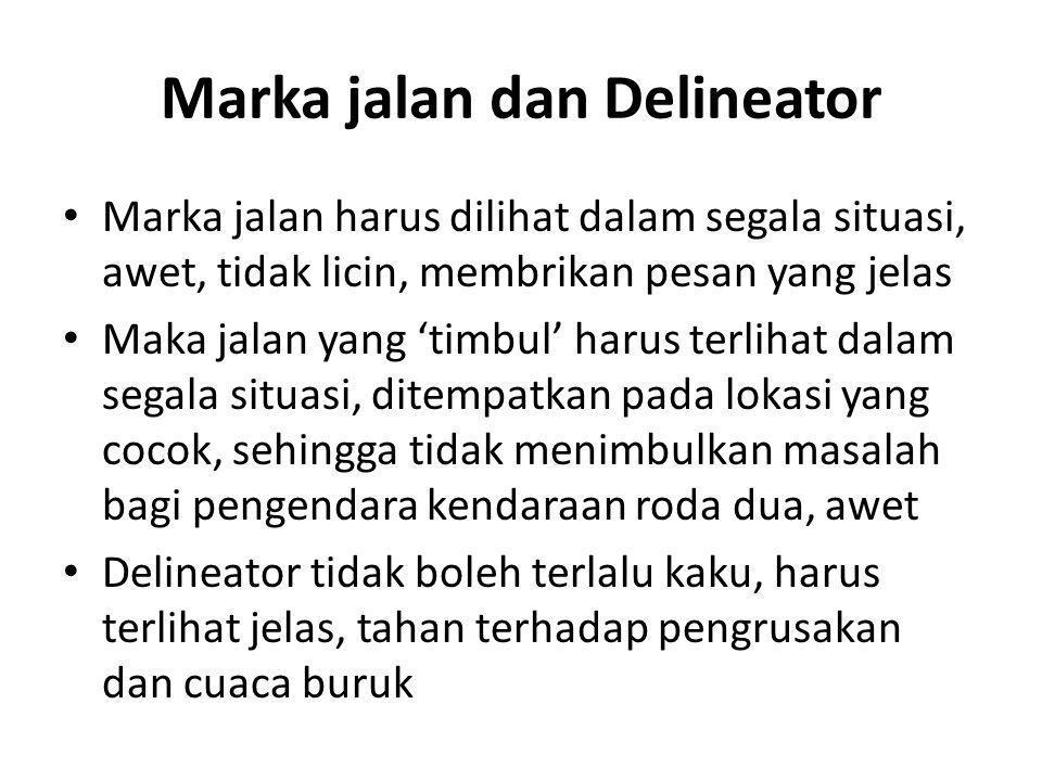 Marka jalan dan Delineator