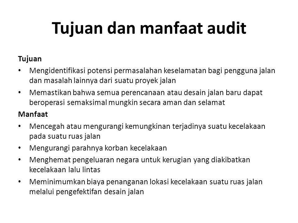 Tujuan dan manfaat audit