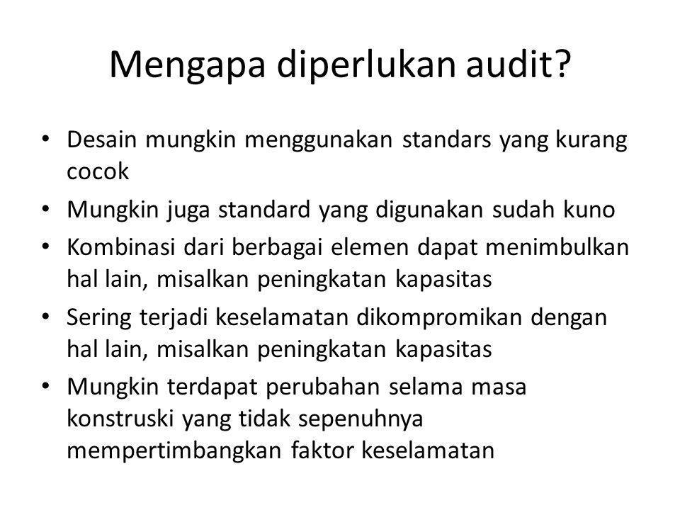 Mengapa diperlukan audit
