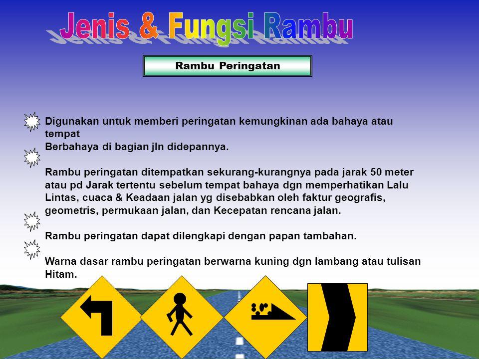 Jenis & Fungsi Rambu Rambu Peringatan