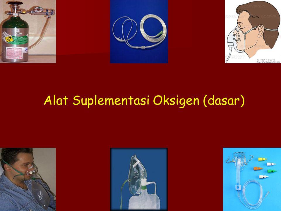 Alat Suplementasi Oksigen (dasar)